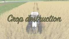 Crop destruction